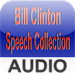 Bill Clinton Speech Collection - Audio Edition